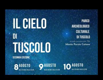 Il Cielo di Tuscolo – Tre serate tra archeologia e stelle